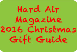 The Hard Air Magazine Christmas Gift Guide 2016