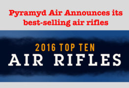 Pyramyd Air Announces Top Selling Air Rifles of 2016