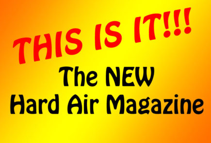Please Check Out The NEW Hard Air Magazine