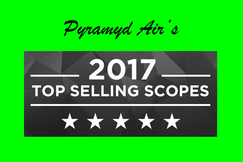 The Top Selling Scopes of 2017 From Pyramyd Air