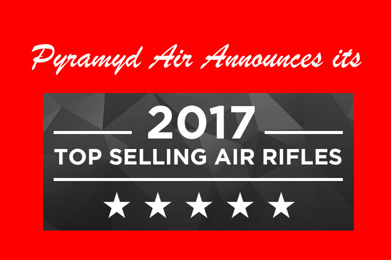 Pyramyd Air Announces Its Top Selling Air Rifles of 2017