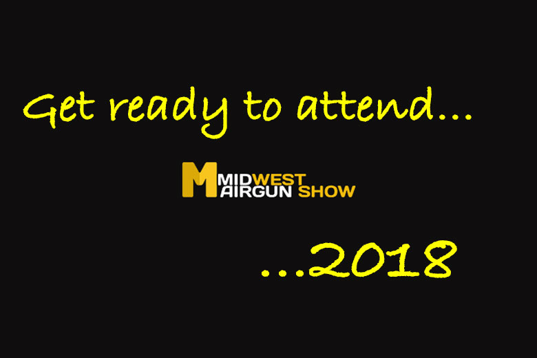 Start Planning Your Visit To The 2018 Midwest Airgun Show.