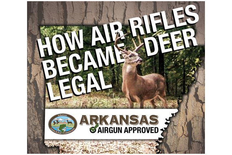 How Big Bore Air Rifles Became Legal For Whitetail Deer Hunting In Arkansas