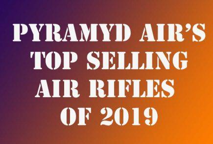 Pyramyd Air's Top Selling Air Rifles 2019