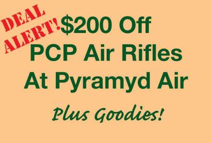 Save $200 On PCP Air Rifles, Plus Get Free Goodies!