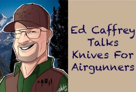 Knives For Airgunners - A Starting Point