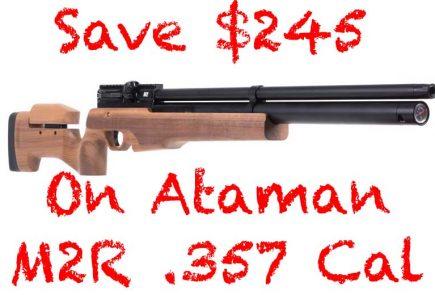 Save $245 On Big Bore Ataman M2R